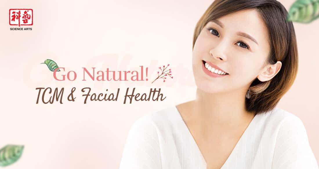 Go Natural! TCM & Facial Health